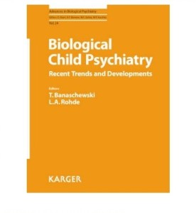 CAPA LIVRO BIOLOGICAL CHILD PSYCHIATRY-RECENT TRENDS AND DEVELOPMENTS